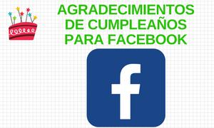 Agradecimientos de Cumpleaños para Facebook