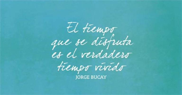 Frase de agradecimiento a la vida de Jorge Bucay