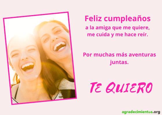 Carta de felicitaciones de cumpleaños para una amiga diciéndole Te quiero