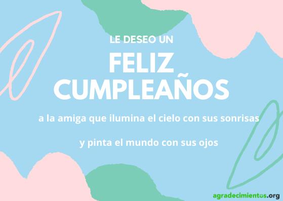 Mensaje felicitación cumpleaños amiga que ilumina el cielo con sus sonrisas