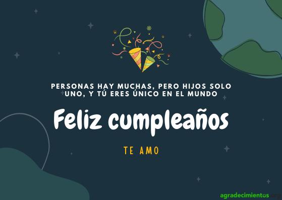 Felicidades hijo en tu cumpleaños