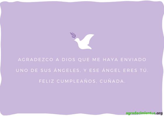 Feliz cumpleaños cuñada dios te bendiga eres un ángel