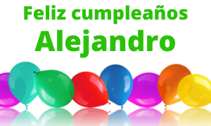 Feliz cumpleaños Alejandro
