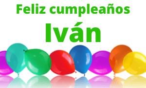 Feliz cumpleaños Ivan